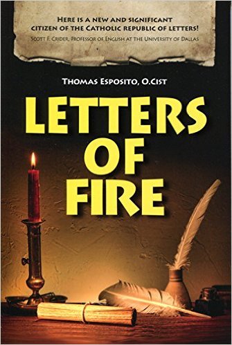 Letters of Fire by Fr. Thomas Esposito